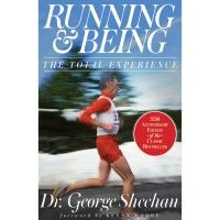 Running & Being by Dr. George Sheehan