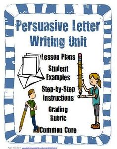teaching writing a persuasive letter 4th