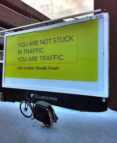 You are not stuck in traffic. You are traffic.