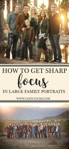Want to know how you can get sharp focus in your large family portrait? Read here to see how your next large family session will turn out great! family photography How to Get Sharp Focus in Large Family Photos Large Group Photos, Large Family Portraits, Large Family Poses, 6 Photos, Family Posing, Large Families, Family Pics, Large Family Pictures, Big Group