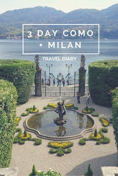 Como and Milan: Travel Diary