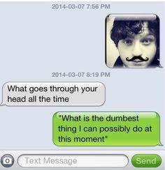 Haha! He has a mustache!