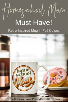 Perfect coffee mug for the new and experienced homeschool moms. May your coffee be strong enough to tackle the day! Retro-inspired design in fall colors is an original by #paisleygrovegifts. #coffeelovers #homeschool #homeschoolmom