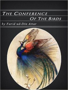 The Conference of the Birds (Illustrated), Farid ud-Din Attar - Amazon.com