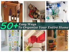 52 Easy Ways To Organize Your Entire Home