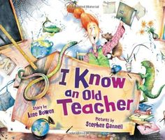 I Know an Old Teacher (Carolrhoda Picture Books):Amazon:Books