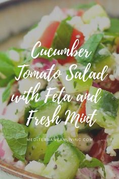 A quick and easy summer lunch or dinner salad. Cucumber-Tomato Salad with Feta and Fresh Mint A quick and easy summer lunch or dinner salad. Cucumber-Tomato Salad with Feta and Fresh Mint Mint Recipes, Cucumber Recipes, Recipes With Fresh Mint, Herb Recipes, Vegetable Recipes, Salad Recipes, Cucumber Mint Salad, Feta Salad, Mediterranean Salad Dressing