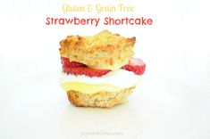 the-best-gluten-grain-free-strawberry-shortcake
