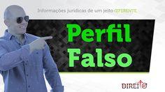 "Perfil Falso | DIREITOem60"""