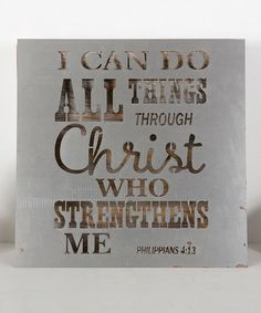 Look what I found on #zulily! Philippians 4:13 Metal Sign #zulilyfinds