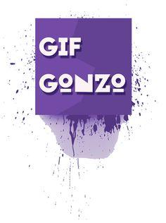 GIFGonzo.com/***Bringing GIF Art to the Physical World