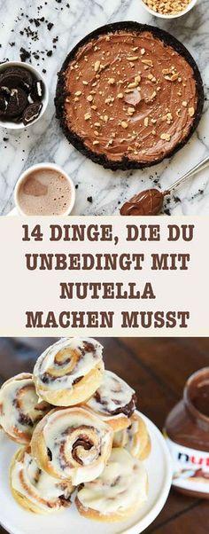 14 Dinge, die Du unbedingt mit Nutella machen musst, bevor Du stirbst