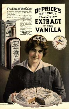 FOOD: Dr Price's Vanilla Maids Servants, USA - Great site with vintage ads of all kinds Vintage Labels, Vintage Ephemera, Vintage Signs, Vintage Ads, Vintage Posters, Vintage Food, Retro Food, Vintage Cooking, Vintage Stuff