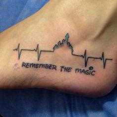 """Disney Themed Tattoos: """"Remember the magic"""" Much cuteness:"""