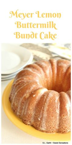 Believe it or not, this Meyer Lemon Buttermilk Bundt Cake can be part of a healthier eating plan. Meyer Lemon Recipes, Lemon Desserts, Dessert Recipes, Citrus Recipes, Quick Dessert, Baking Desserts, Health Desserts, Sweet Desserts, Dessert Ideas