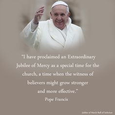 Pope Francis Year of Jubilee Mercy Quotes