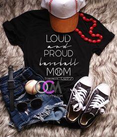 Loud and Proud Baseball Mom Shirt, Proud Baseball Mom Shirt, Baseball Mama T-Shirt, Baseball Mom Shirt- Tshirt 22.99
