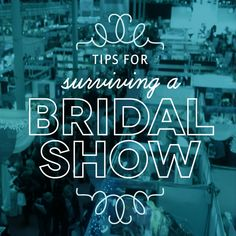 Tips for attending a Bridal Show. http://rosetuxedoaz.com/bridal-shows-should-i-stay-or-should-i-go-now/
