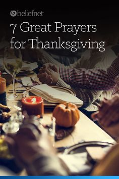 7 Great Prayers for Thanksgiving