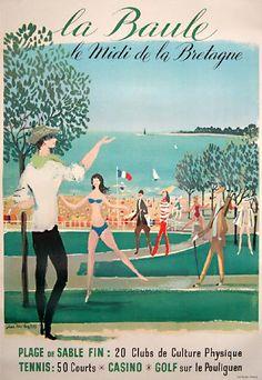 Poster: La Baule, France - le Midi de la Bretagne Artist: Jean Denis Maldes Vintage travel beach poster #affiche #essenzadiriviera www.varaldocosmetica.it/en