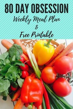 80 Day Obsession Meal Plan and FREE Printable!