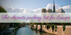 europe packing list, VERY detailed