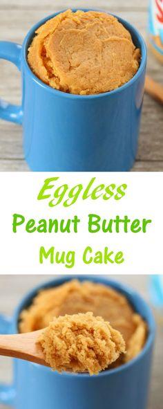 Butter Mug Cake (Eggless) Eggless Peanut Butter Mug Cake. Ready in about 5 minutes!Eggless Peanut Butter Mug Cake. Ready in about 5 minutes! Vegan Mug Cake, Mug Cake Eggless, Köstliche Desserts, Delicious Desserts, Dessert Recipes, Yummy Food, 5 Minute Desserts, Recipes Dinner, Peanut Butter Mug Cakes