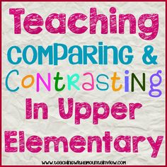 Teaching Children to Compare & Contrast.  A great introduction using authentic literature!