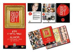 """Cliente/Client: Ajuntament d'Alaior Servicio/Service: Imagen gráfica dE """"Alo-Art"""": Cartell, curriculum, Indicador y díptico. Exposiciones de artistas locales en casas particulares. (Periodo profesional: Model Grafic, sl)"""
