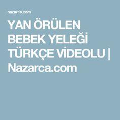 YAN ÖRÜLEN BEBEK YELEĞİ TÜRKÇE VİDEOLU | Nazarca.com