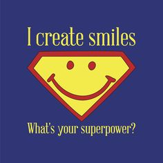 It's World Smile Day. U can uplift others with a smile. This is your superpower. Use it to bring joy to the world.