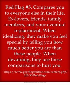 Narcissists | When idealizing, they make you feel special by telling you how better you are than these people. | When devaluing, they use these comparisons to hurt you. | Dysfunctional Relationships