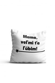 Vankúš Mama, veľmi ťa ľúbim!