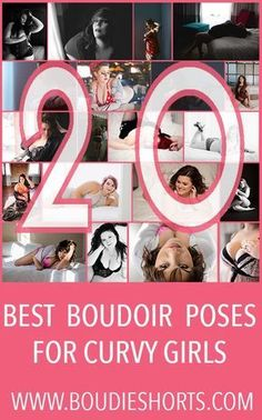 Boudie Shorts - 20 BEST BOUDOIR POSES FOR CURVY GIRLS