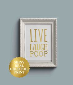 LIVE LAUGH POOP Funny Bathroom Wall Decor Funny by GloriousPrints
