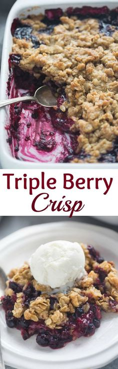 The easiest Triple Berry Crisp made with frozen berries for a juicy berry filling nestled under a crispy oat topping.| Tastes Better From Scratch (Strawberry Dessert Recipes)