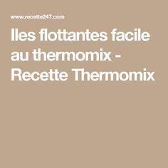 Iles flottantes facile au thermomix - Recette Thermomix