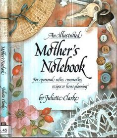 An Illustred Mothers Notebook - Sebo do Bau | Estante Virtual