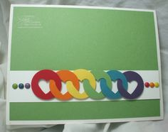 Stampin' Up! ... handcrafted card ... rainbow circles with heart centers form a  chaing ... clean and simple design ...