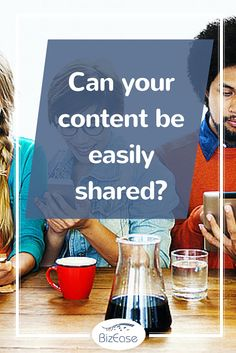 Can Your Content Be Easily Shared?http://www.bizeasesupport.com/can-your-content-be-easily-shared/