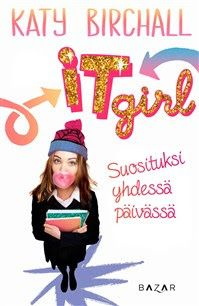 Ullan Luetut kirjat: Katy Birchall It girl, Zoe Sugg Girl Online, Syysa...