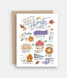 "Card - Fall Favs - Blank inside - Size 4.25"" x 5.5"" (folded) - White A2 envelope included - Packaged with the envelope in a clear cellophane sleeve - Each design is hand-lettered on a chalkboard surface, digitally converted, and printed on beautiful matte/satin cardstock for a rustic chalkboard look. - Proudly printed in Pennsylvania"