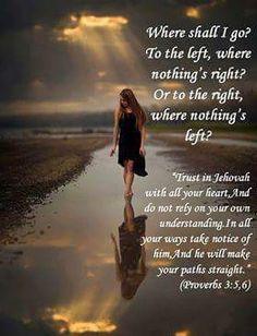 Proverbs 3:5,6 Prayer Scriptures, Bible Verses Quotes, Faith Quotes, Godly Qoutes, Bible Teachings, Christian Pictures, Christian Quotes, Bible Truth, Jw Bible