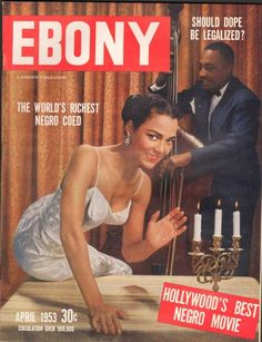 Vintage Makeup Dorothy Dandridge as the cover girl for the April 1953 issue of Ebony. (x) - dorothydandridge Jet Magazine, Black Magazine, Magazine Wall, Dorothy Dandridge, Black Actresses, Black Actors, Ebony Magazine Cover, Magazine Covers, Cover Girl Makeup