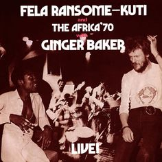 Egbe Mi O (Carry Me) by Fela Kuti - Fela With Ginger Baker Live!