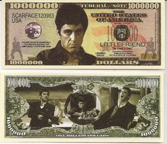 Al Pacino Scarface $Million Dollar$ Novelty Bill Collectible