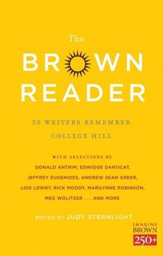 The Reader: 50 Writers Remember College Hill (Paperback)