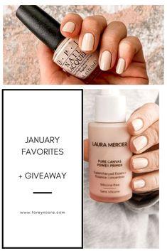 January Recap +Giveaway Reminder - Beauty is Art Clean Beauty, Beauty Skin, Face Beauty, Skin Secrets, Skin Tips, Opi Nails, Nude Nails, Laura Mercier Primer, Nail Art Designs