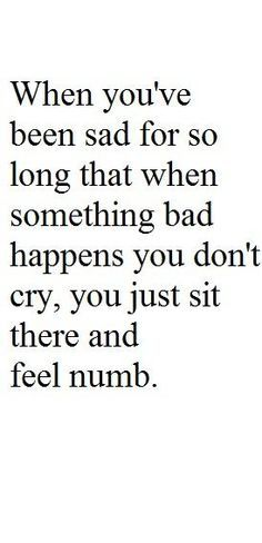 Maybe that's why I can't seem to cry about things anymore