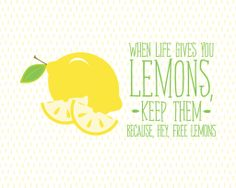 When Life Gives You Lemons Print   Crystal Faye